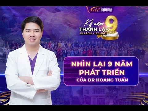 9 năm xây dựng và trưởng thành Dr Hoàng Tuấn trở thành một trong những địa chỉ thẩm mỹ uy tín